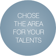 Chose the area for your talents