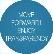Move forward, enjoy transparency
