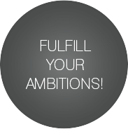 Fulfill your ambitions