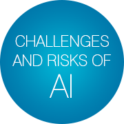 Challenges and Risks of AI