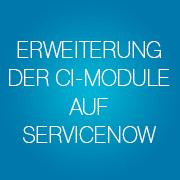 Blog-Erweiterung-der-CI-Module-auf-ServiceNow