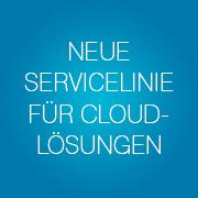 Blog-Neue-Servicelinie-für-Cloud-Lösungen