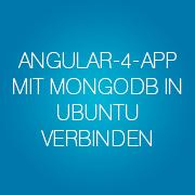 angular-4-app-mit-mongodb-in-ubuntu-verbinden
