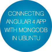 Connecting Angular 4 app with to MongoDB in Ubuntu