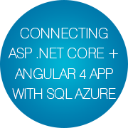 Connecting ASP .NET Core / Angular 4 app with SQL Azure