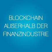 blockchain-ausserhalb-der-finanzindustrie-pro-und-kontra-slogan-bubbles-de