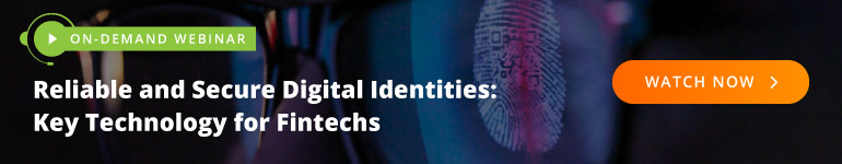 ONDEMAND WEBINAR: Reliable and Secure Digital Identities: Key Technology for FinServe