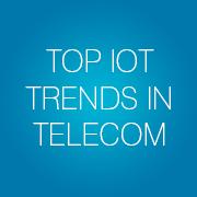 Top IoT Trends in Telecom - Infopulse