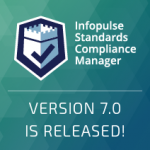 Infopulse Standards Compliance Manager 7.0 Released Adding New Features