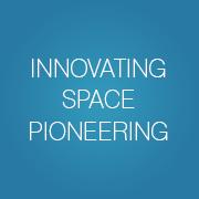Innovating space pioneering