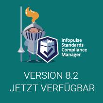 Zukunft der Compliance: Anpassung und Multistandard-Management. Lernen Sie die neue Version von Infopulse SCM 8.2 kennen!