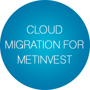 Cloud Migration for Metinvest - Infopulse