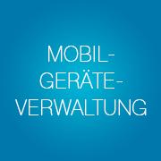 Mobilgeräteverwaltung