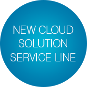 New Cloud Solution Service Line