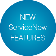 New ServiceNow Features - Infopulse