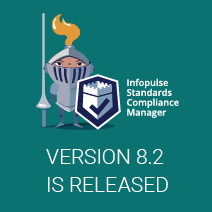 Future of Compliance: Customization and Multistandard Management. Meet the new version of Infopulse SCM 8.2