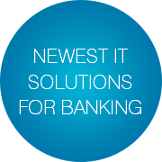Newest IT solutions for banking