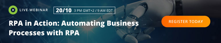 WEBINAR: RPA in Action: Automating Business Processes with RPA