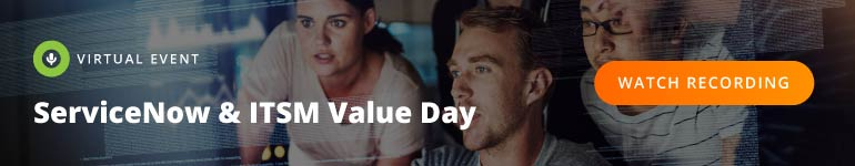 [VIRTUAL EVENT] ServiceNow & ITSM Value Day