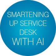smartening-service-desk-with-ai