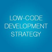 Low-code Development Strategy - Infopulse