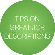 Tips on Great Job Descriptions