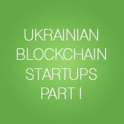ukrainischen Blockchain-Start-up-Unternehmen. Teil 1
