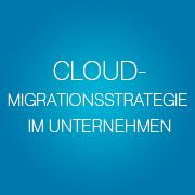 wie-sie-ihre-cloud-migrationsstrategie-erfolgreich-umsetzen-small