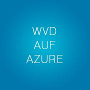wvd-auf-azure-slogan-bubbles